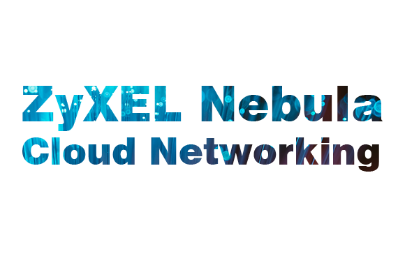 ZyXEL-Nebula-Cloud-Networking
